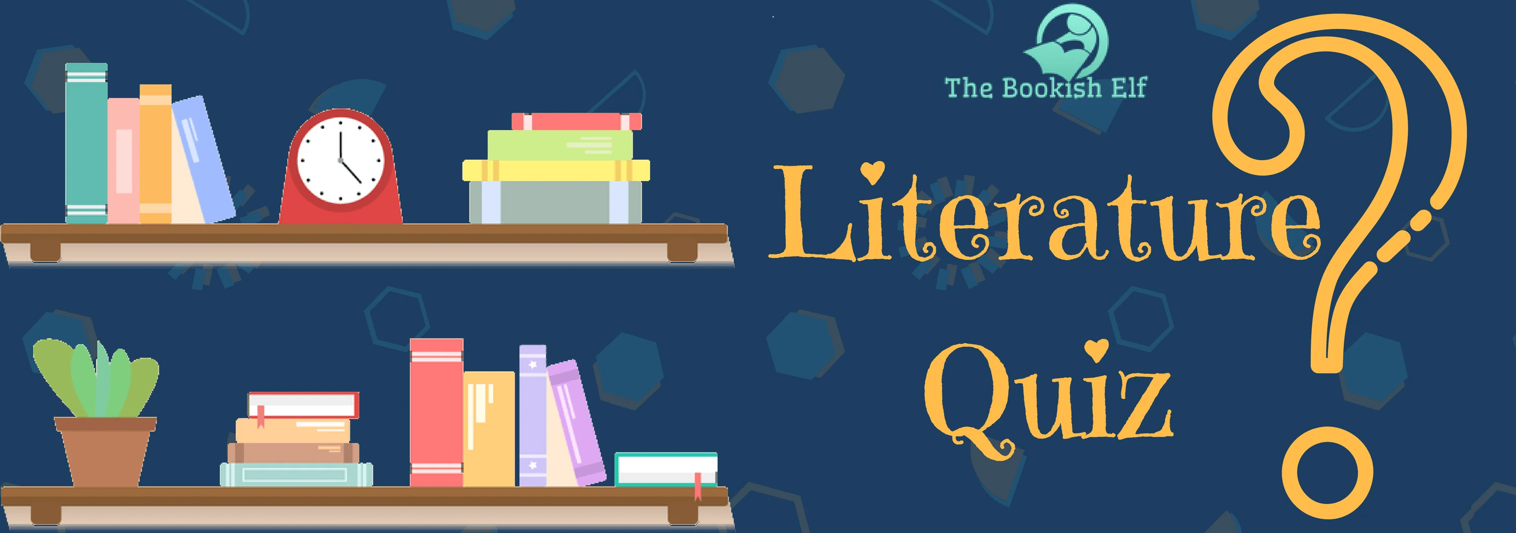 The Bookish Elf Quiz: Answer the Literature Questions
