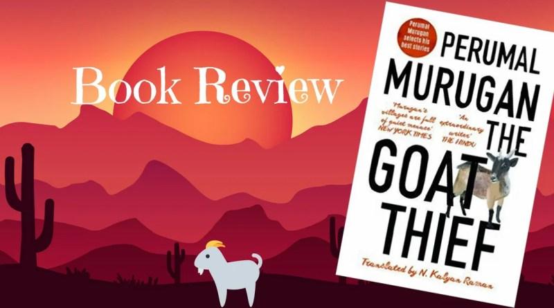 The Goat Thief by Perumal Murugan1