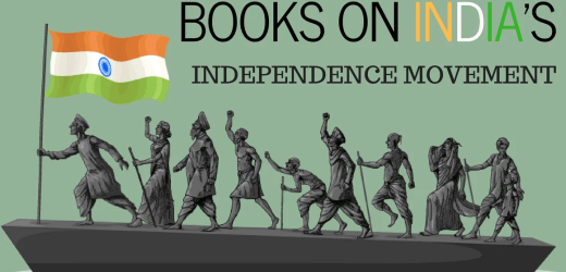 5 Books On Struggle And Independence Movement Of India