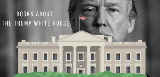 15 Books about Trump and the White House