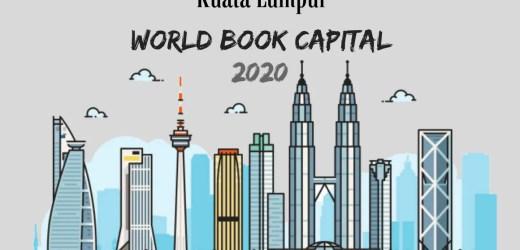 Kuala Lumpur Named World Book Capital 2020 by UNESCO