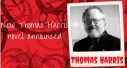 New Thomas Harris novel announced