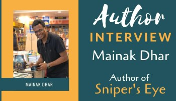 Mainak Dhar | Author of Sniper's Eye