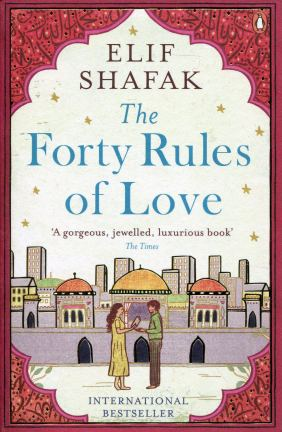Book Review: The Forty Rules Of Love by Elif Shafak