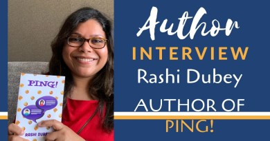 Author Interview - Rashi Dubey | The author of Ping!