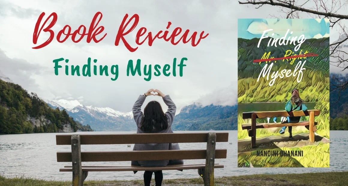 Book Review: Finding Myself by Nandini Dhanani