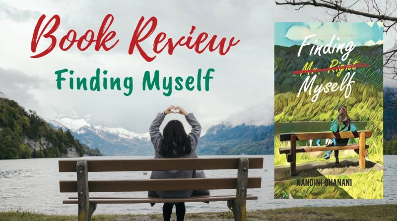 Book Review - Finding Myself by Nandini Dhanani