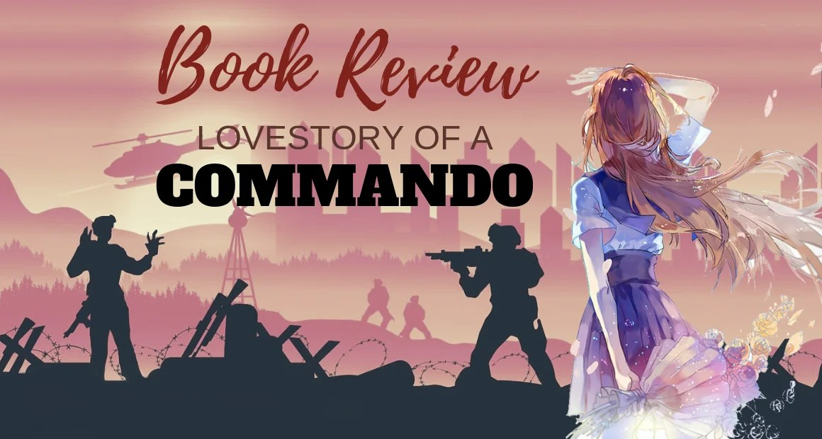 Book Review: Love Story of a Commando by Swapnil Pandey