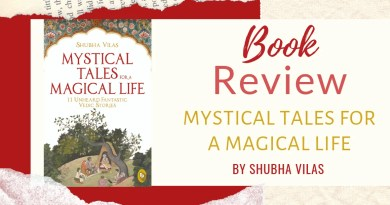 Book Review - Mystical Tales For A Magical Life by Shubha Vilas