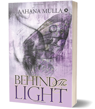 Behind The light by Aahana Mulla
