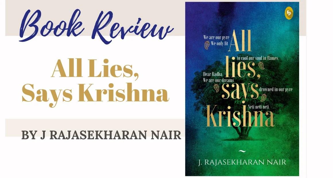 Book Review: All Lies, Says Krishna by J Rajasekharan Nair