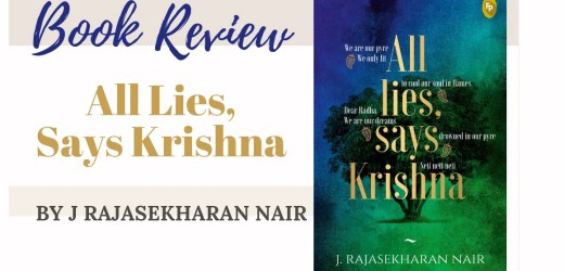 Book Review: All Lies, Says Krishna by J Rajasekharan Nair