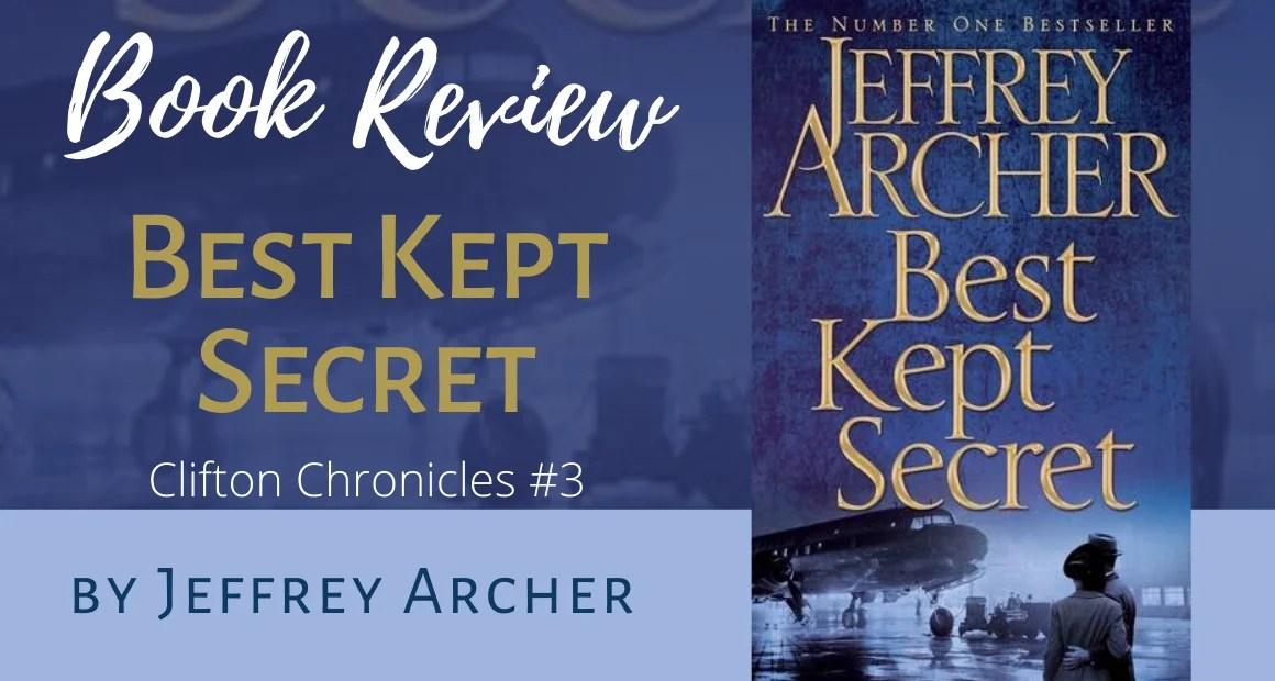 Book Review: Best Kept Secret by Jeffrey Archer (The Clifton Chronicles #3)
