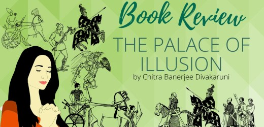 Book Review: The Palace Of Illusions by Chitra Banerjee Divakaruni