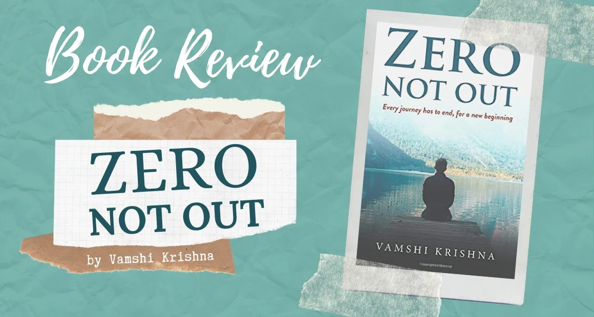 Book Review: Zero Not Out by Vamshi Krishna