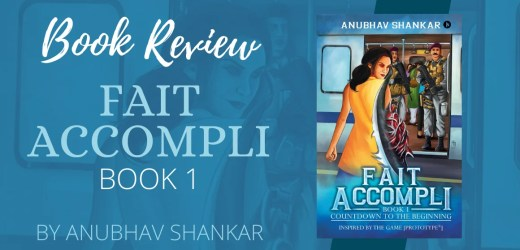 Book Review: Fait Accompli by Anubhav Shankar
