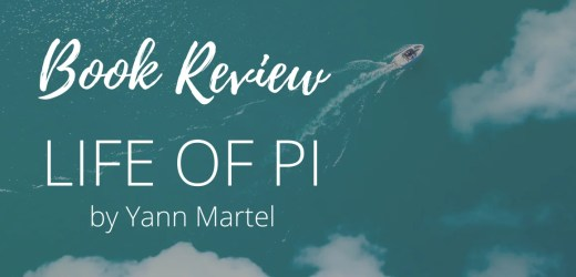Book Review: Life of Pi by Yann Martel
