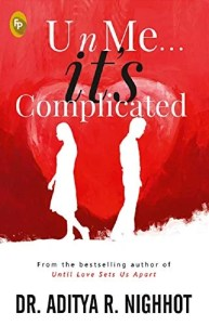 Book Review - U n Me It's Complicated by Aditya Nighhot