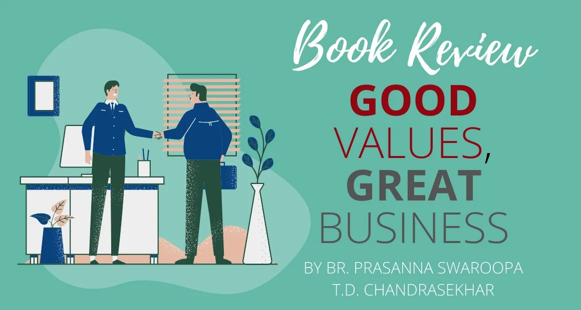 Book Review: Great Values, Great Business by Prasanna Swaroopa & T Chandrasekhar