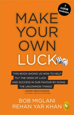 Book Review - Make Your Own Luck by Bob Miglani and Rehan Yar Khan