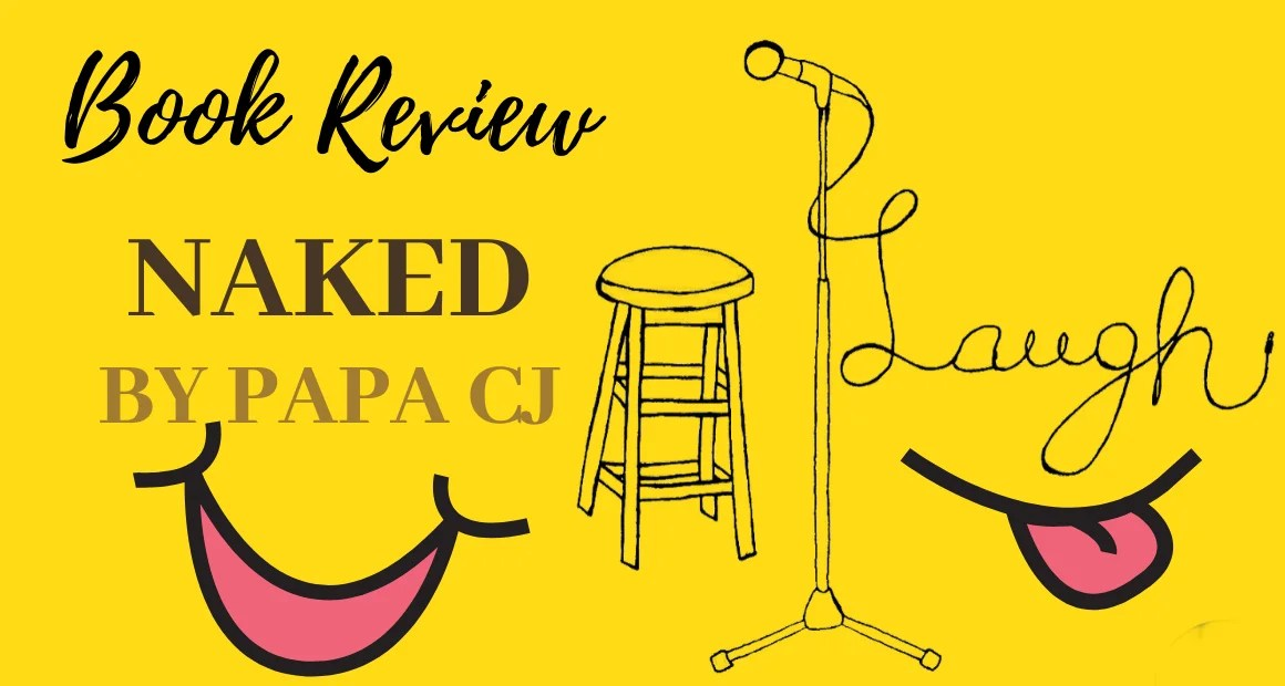 Book Review: Naked by Papa CJ