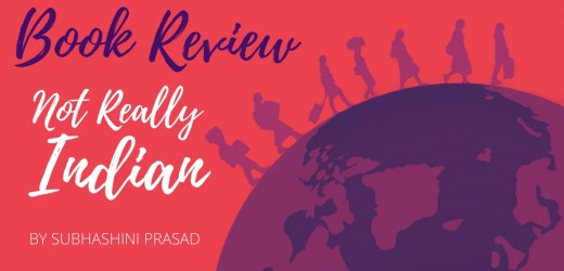 Book Review: Not Really Indian by Subhashini Prasad