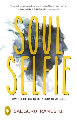 Book Review - Soul Selfie by Sadguru Rameshji