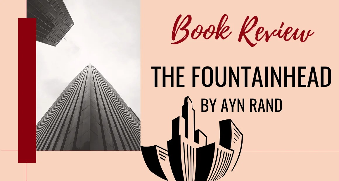 Book Review: The Fountainhead by Ayn Rand