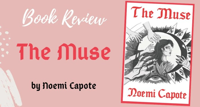 Book Review - The Muse by Noemi Capote