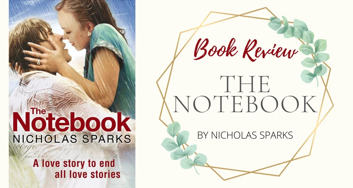 Book Review: The Notebook by Nicholas Sparks