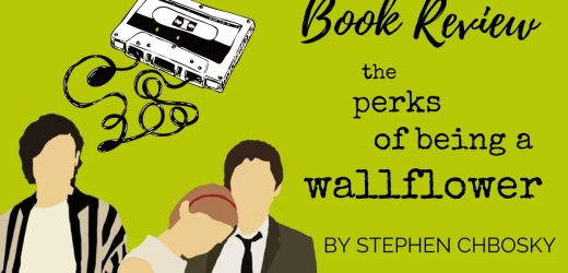 Book Review: The Perks of Being a Wallflower by Stephen Chbosky