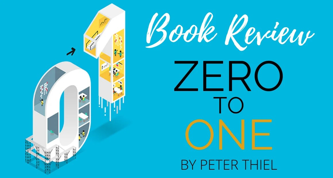 Book Review: Zero to One by Peter Thiel