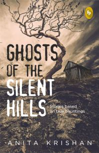 Book Review - Ghosts of the Silent Hills by Anita Krishan