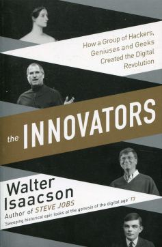 Book Review - The Innovators by Walter Isaacson