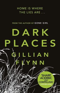 Book Review - Dark Places by Gillian Flynn