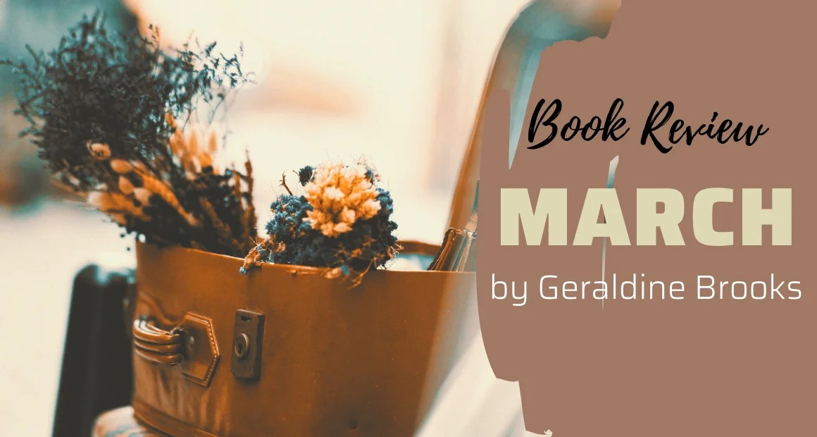 Book Review: March by Geraldine Brooks