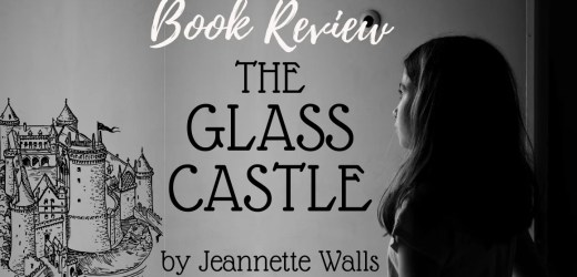 Book Review: The Glass Castle by Jeannette Walls
