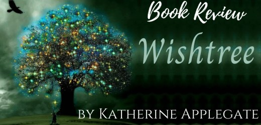 Book Review: Wishtree by Katherine Applegate