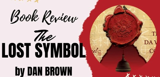 Book Review: The Lost Symbol by Dan Brown (Robert Langdon Series #3)