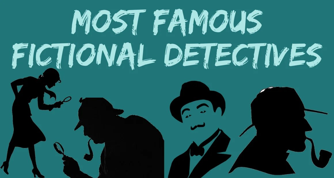 Most Famous Fictional Detectives from Literature