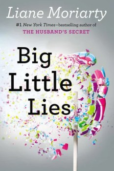 Book Review - Big Little Lies by Liane Moriarty