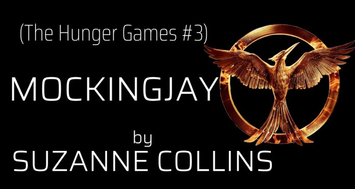 Book Review - The Hunger Games Mockingjay by Suzanne Collins