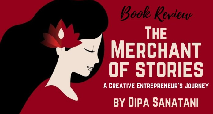Book Review - The Merchant of Stories by Dipa Sanatani