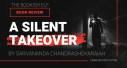Book Review: A Silent Takeover by Sarvananda Chandrashekaraiah