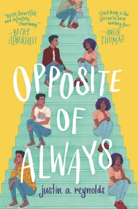 Book cover of Opposite of Always by Justin A. Reynolds