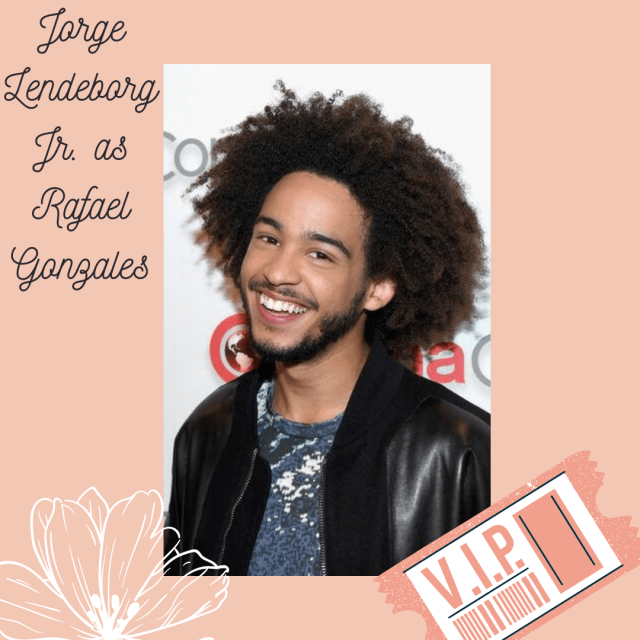 Jorge Lendeborg Jr. as Rafael Gonzales in Now That I've Found You