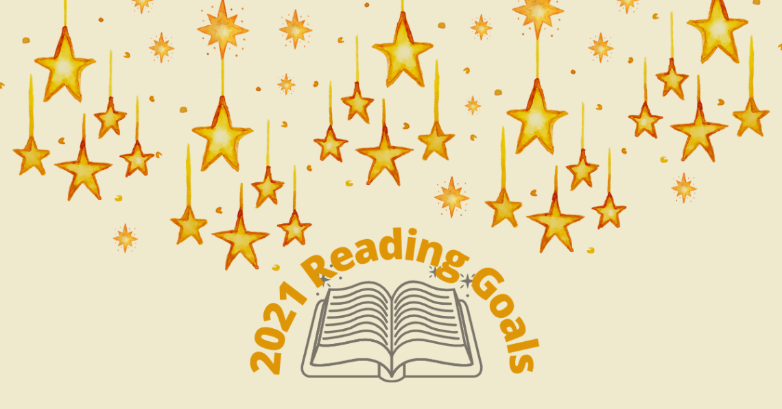 2021 Reading Goals surrounded by stars and an open book