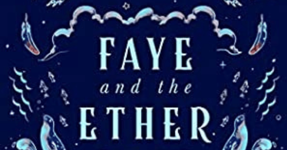 Faye and The Ether Cover