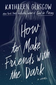 how-to-make-friends-with-the-dark-summer-book