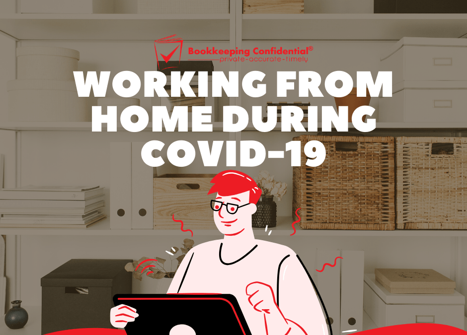 Working From Home During COVID-19